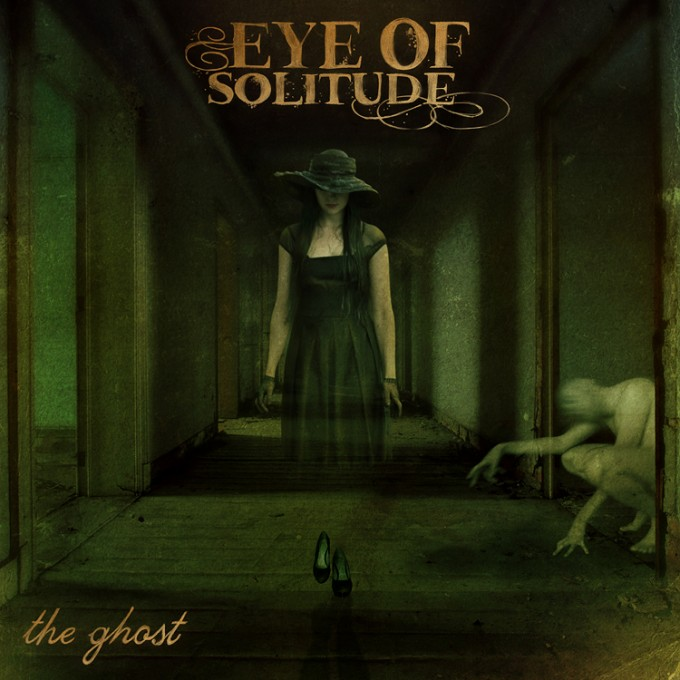 Eye Of Solitude - ''The Ghost''