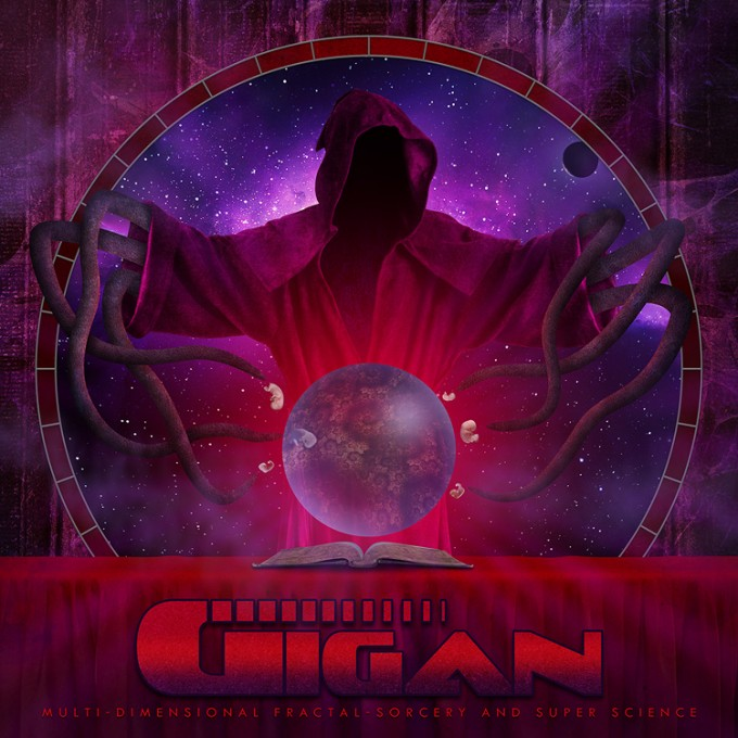 Gigan - ''Multi-Dimensional Fractal-Sorcery And Super Science''