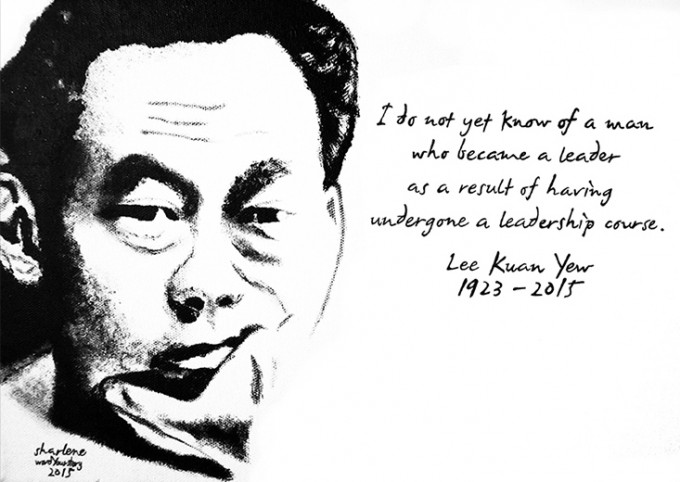 """I do not know of a man who became a leader as a result of having undergone a leadership course."" - Lee Kuan Yew 1923 - 2015"